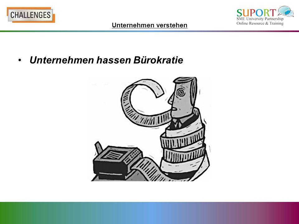 Unternehmen hassen Bürokratie Unternehmen verstehen