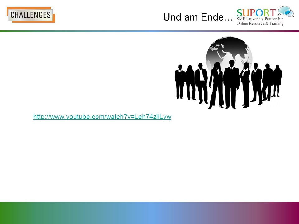 Und am Ende… http://www.youtube.com/watch?v=Leh74zliLyw