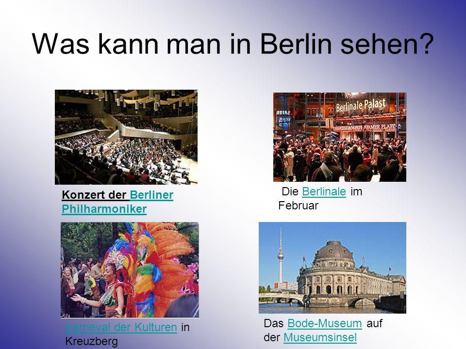 Was kann man in Berlin sehen? Konzert der Berliner PhilharmonikerBerliner Philharmoniker Die Berlinale im FebruarBerlinale Karneval der KulturenKarnev