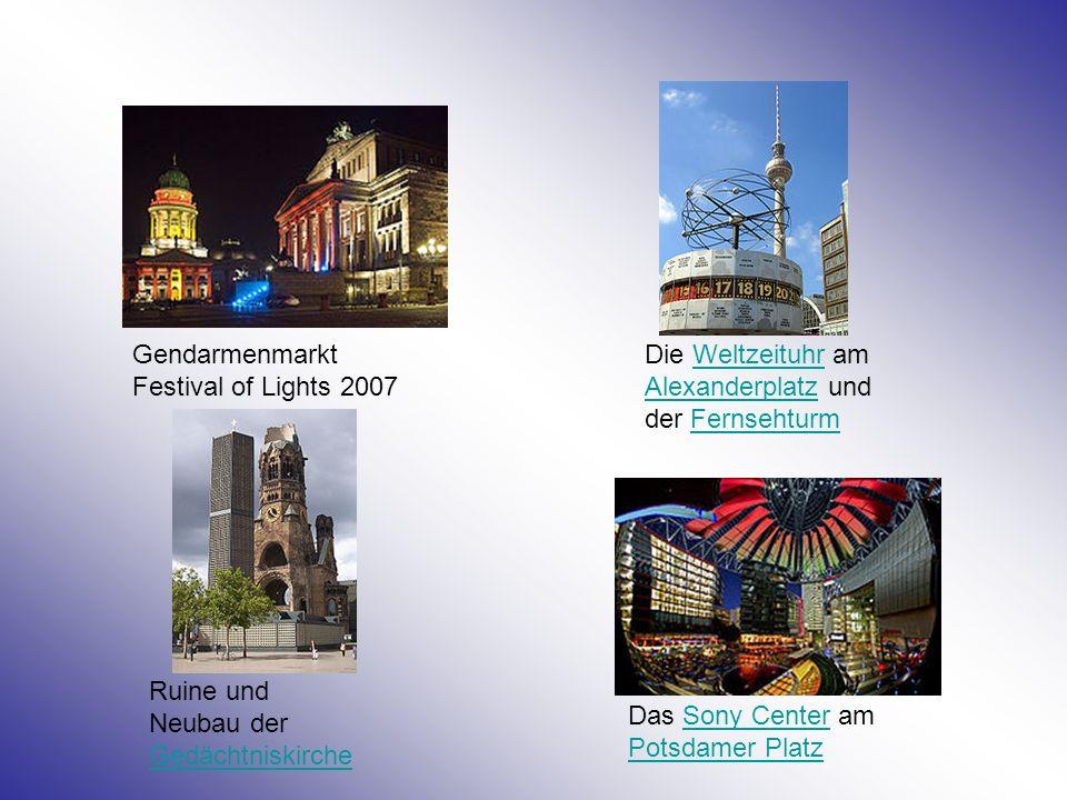 Gendarmenmarkt Festival of Lights 2007 Die Weltzeituhr am Alexanderplatz und der FernsehturmWeltzeituhr AlexanderplatzFernsehturm Ruine und Neubau der