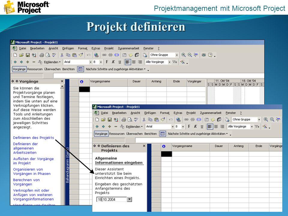 Projekt definieren Projektmanagement mit Microsoft Project