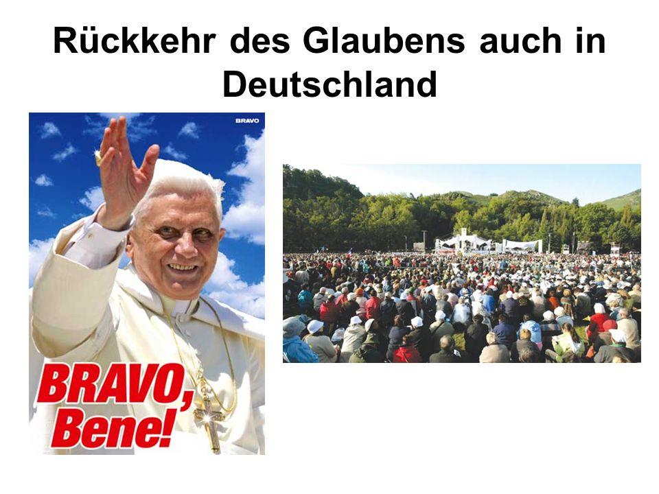Rückkehr des Glaubens auch in Deutschland
