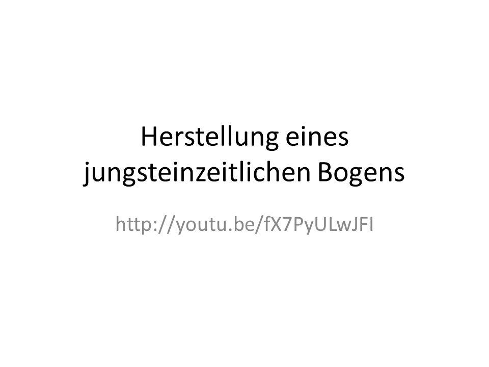 Herstellung eines jungsteinzeitlichen Bogens http://youtu.be/fX7PyULwJFI