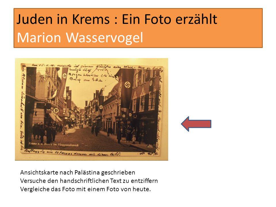 Juden in Krems : Ein Foto erzählt Marion Wasservogel Rudolf Wasservogel