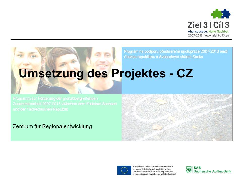 Umsetzung des Projektes - CZ Zentrum für Regionalentwicklung