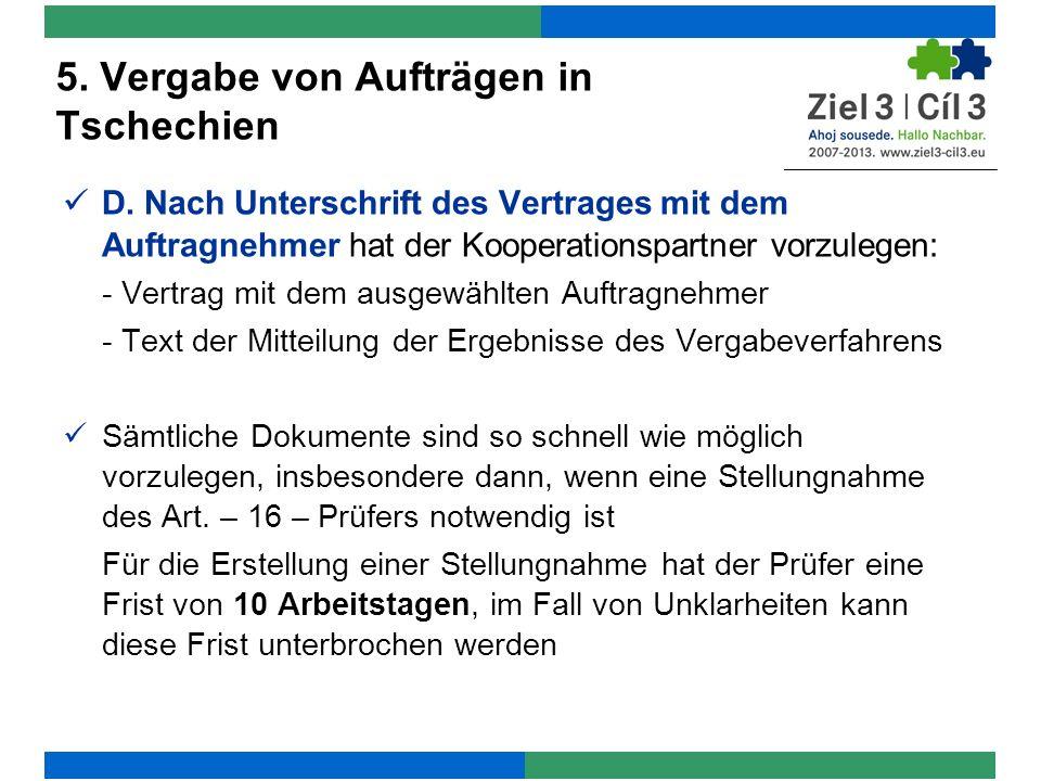 5. Vergabe von Aufträgen in Tschechien D.