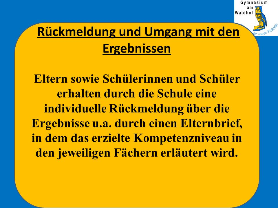 Die Lernstandserhebungen werden in Nordrhein-Westfalen nicht als Klassenarbeit gewertet und nicht benotet.