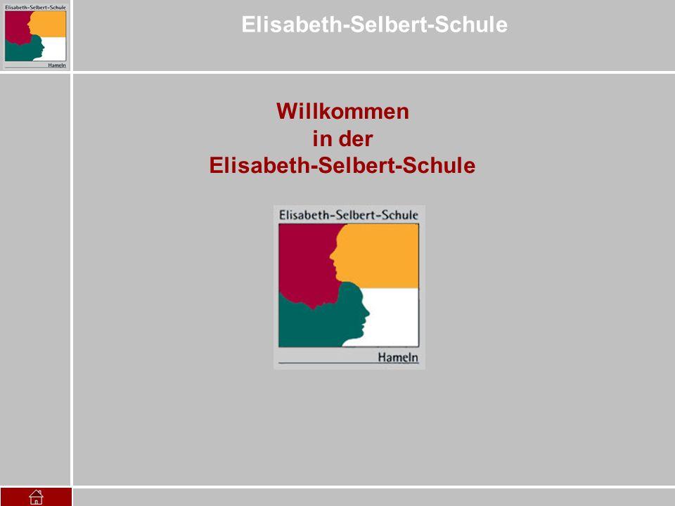 Elisabeth-Selbert-Schule Willkommen in der Elisabeth-Selbert-Schule
