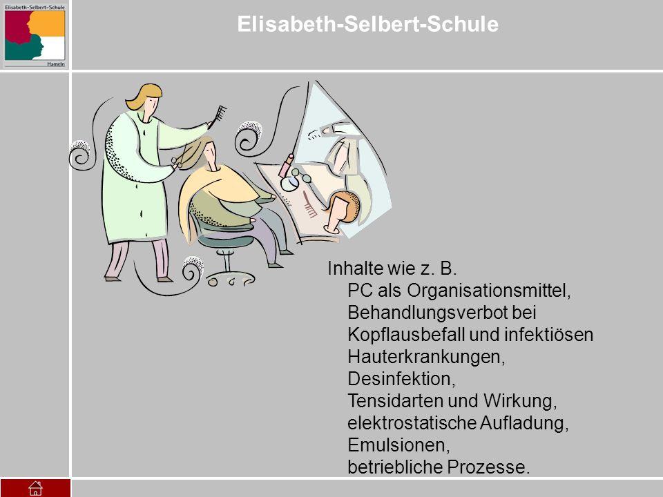 Elisabeth-Selbert-Schule Inhalte wie z. B. PC als Organisationsmittel, Behandlungsverbot bei Kopflausbefall und infektiösen Hauterkrankungen, Desinfek