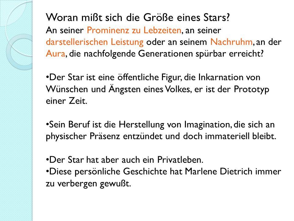 Woran mißt sich die Größe eines Stars.