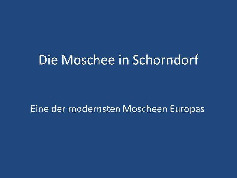 Die Moschee in Schorndorf Eine der modernsten Moscheen Europas