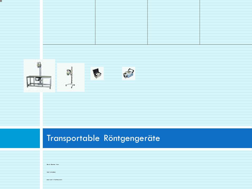 Gerät: Gamma Vision mobil einsetzbar aber auch in Kleintierpraxis Transportable Röntgengeräte
