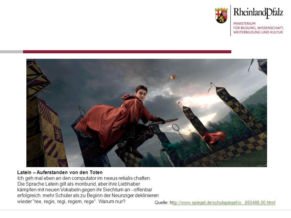 Quelle: http://www.spiegel.de/schulspiegel/w...850488,00.htmlttp://www.spiegel.de/schulspiegel/w...850488,00.html Latein – Auferstanden von den Toten