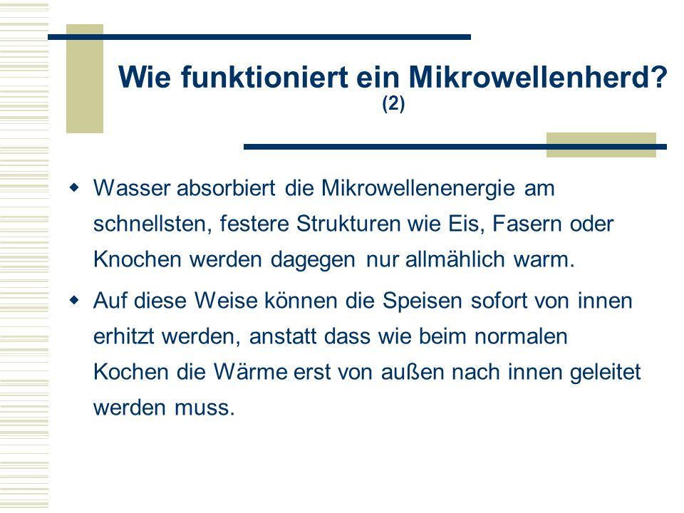 Wie funktioniert ein Mikrowellenherd.
