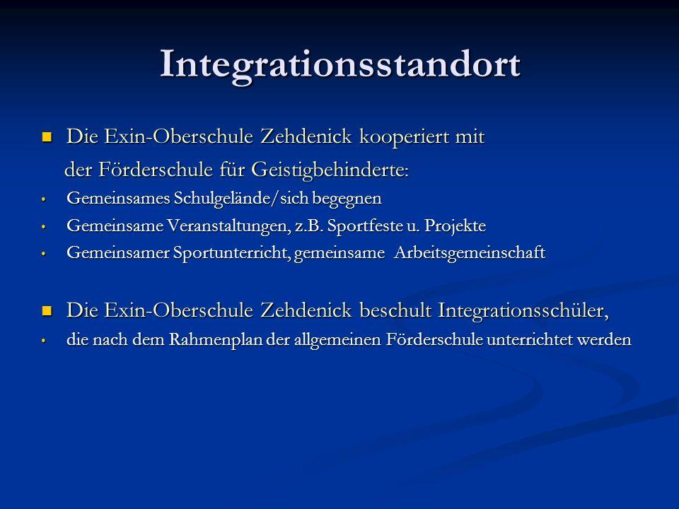 Integrationsstandort Die Exin-Oberschule Zehdenick kooperiert mit Die Exin-Oberschule Zehdenick kooperiert mit der Förderschule für Geistigbehinderte