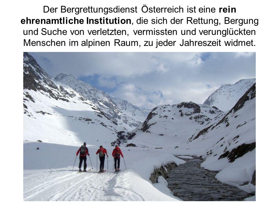 Der Bergrettungsdienst Österreich ist eine rein ehrenamtliche Institution, die sich der Rettung, Bergung und Suche von verletzten, vermissten und veru