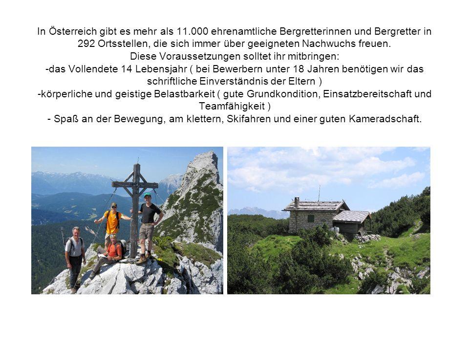 In Österreich gibt es mehr als 11.000 ehrenamtliche Bergretterinnen und Bergretter in 292 Ortsstellen, die sich immer über geeigneten Nachwuchs freuen