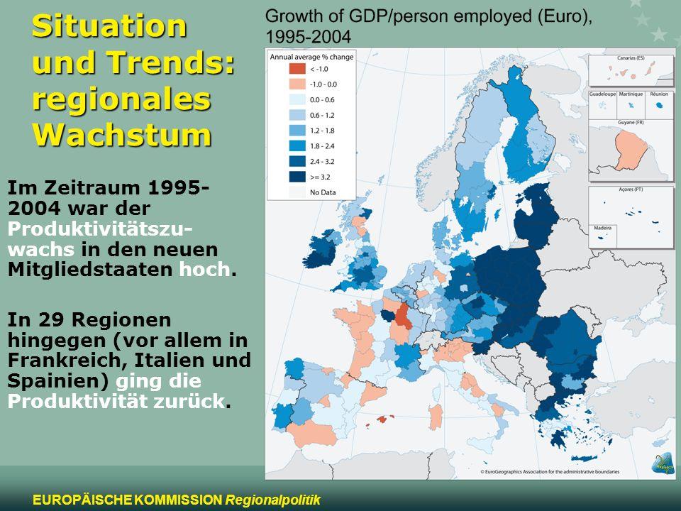 3 EUROPÄISCHE KOMMISSION Regionalpolitik Situation und Trends: regionales Wachstum Im Zeitraum 1995- 2004 war der Produktivitätszu- wachs in den neuen