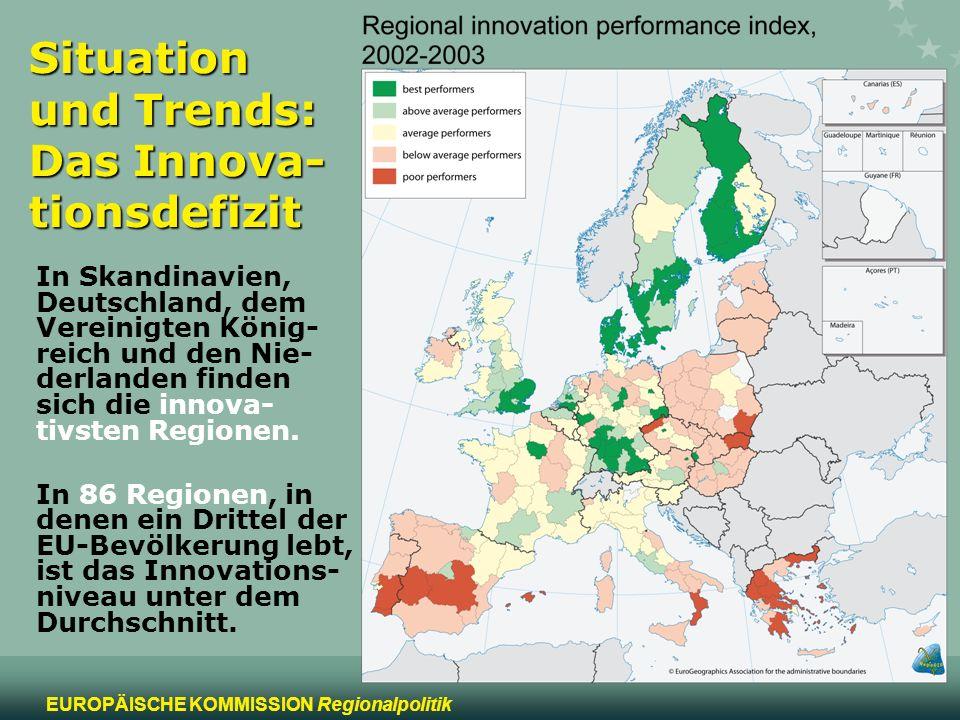 5 EUROPÄISCHE KOMMISSION Regionalpolitik Situation und Trends: Das Innova- tionsdefizit In Skandinavien, Deutschland, dem Vereinigten König- reich und