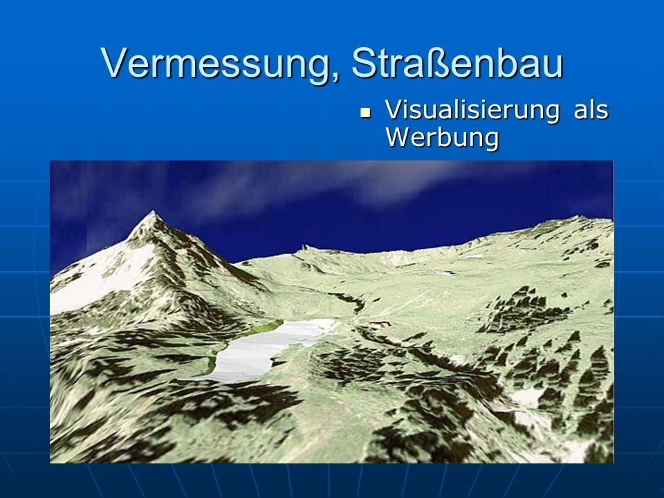 Vermessung, Straßenbau Visualisierung als Werbung Visualisierung als Werbung