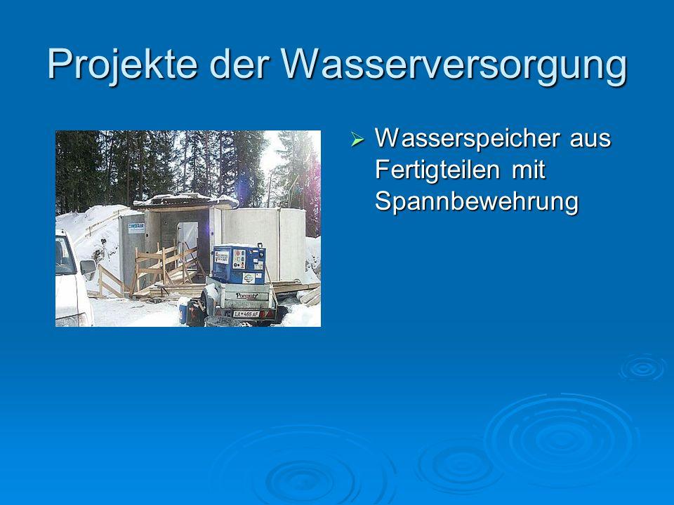 Projekte der Wasserversorgung Wasserspeicher aus Fertigteilen mit Spannbewehrung Wasserspeicher aus Fertigteilen mit Spannbewehrung