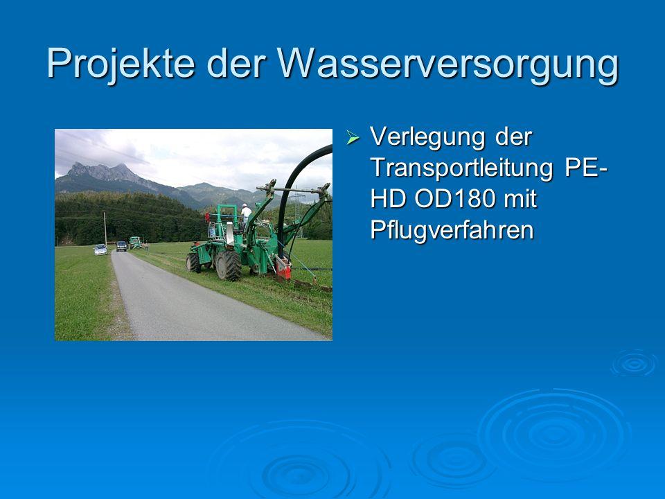 Projekte der Wasserversorgung Verlegung der Transportleitung PE- HD OD180 mit Pflugverfahren Verlegung der Transportleitung PE- HD OD180 mit Pflugverf