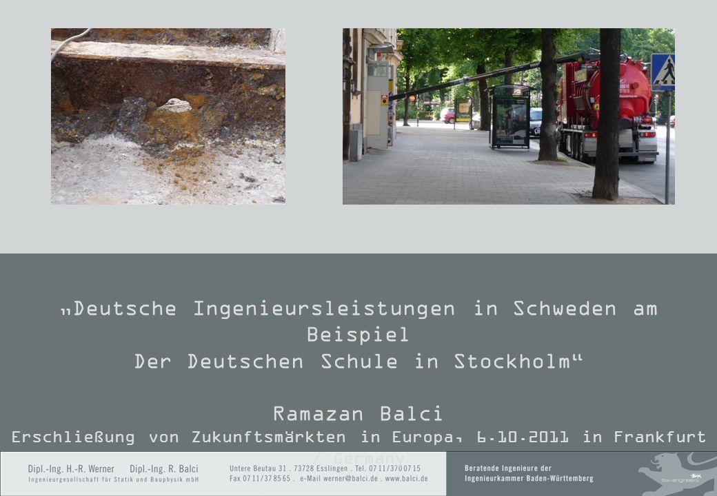 2 Deutsche Ingenieursleistungen in Schweden am Beispiel Der Deutschen Schule in Stockholm Ramazan Balci Erschließung von Zukunftsmärkten in Europa, 6.