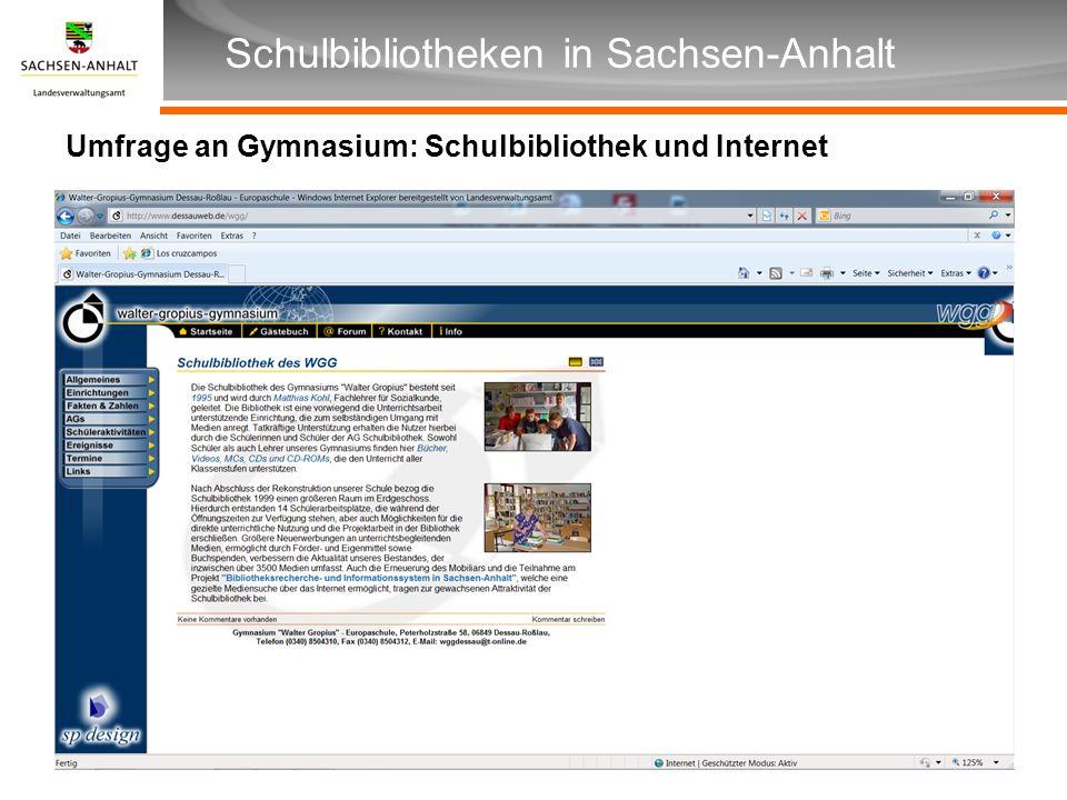 Überschrift Unterüberschrift Schulbibliotheken in Sachsen-Anhalt Umfrage an Gymnasium: Schulbibliothek und Internet