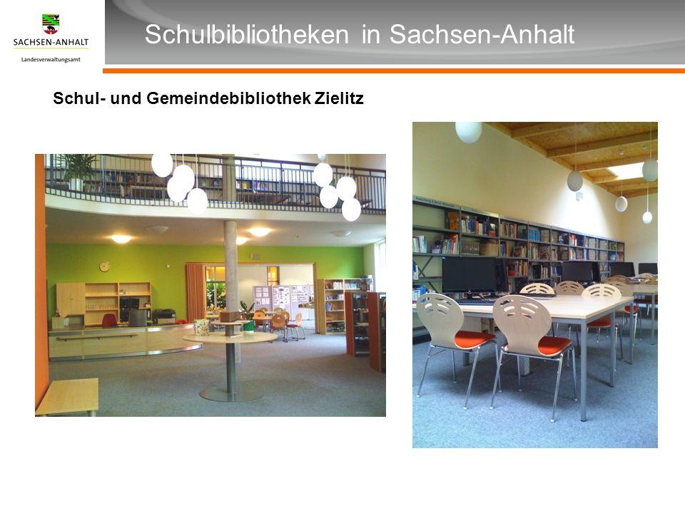 Überschrift Unterüberschrift Schulbibliotheken in Sachsen-Anhalt Schul- und Gemeindebibliothek Zielitz