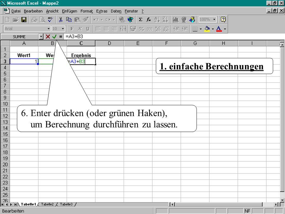 2.Summenberechnung Excel bietet eine Zelle als Auswahl an.