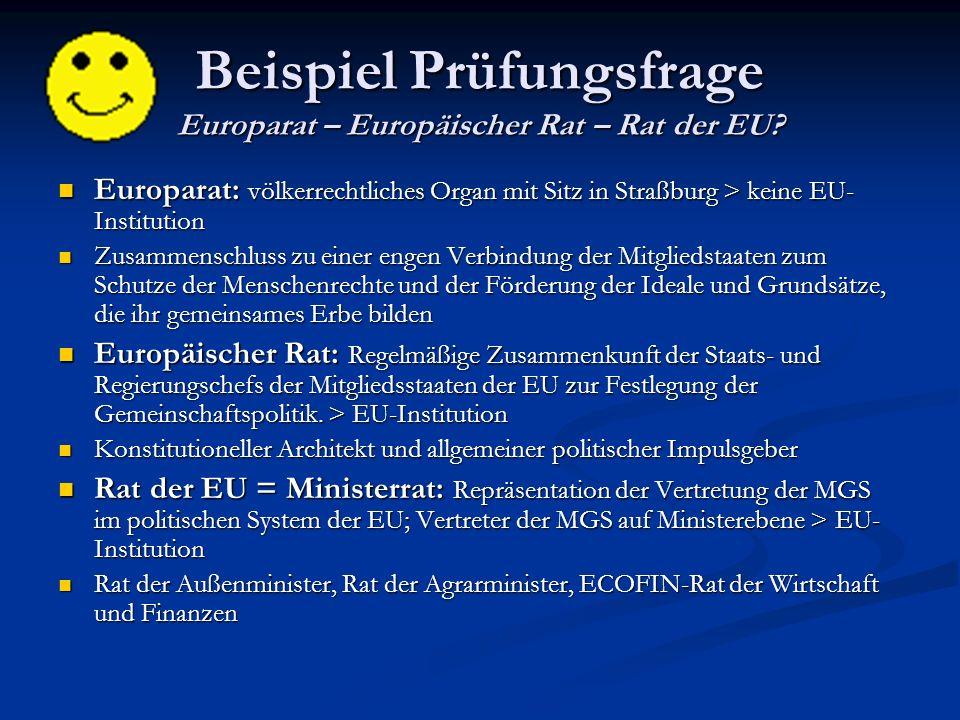 Beispiel Prüfungsfrage Europarat – Europäischer Rat – Rat der EU.