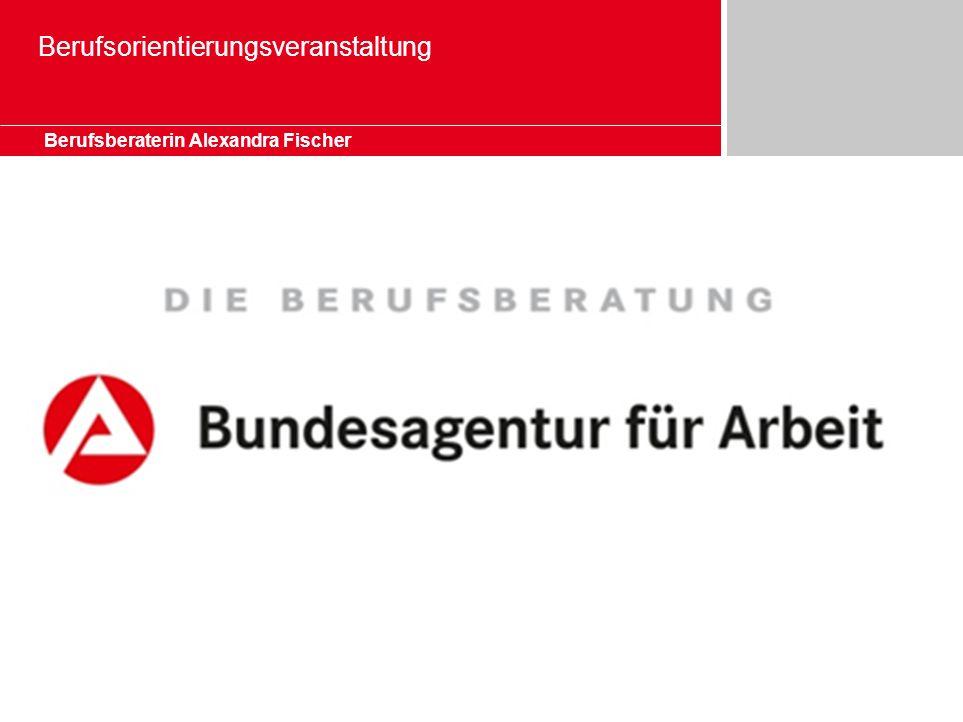Berufsorientierungsveranstaltung Berufsberaterin Alexandra Fischer
