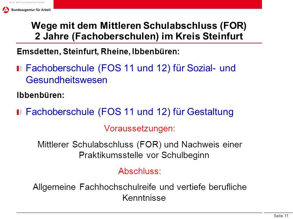 Seite 11 Wege mit dem Mittleren Schulabschluss (FOR) 2 Jahre (Fachoberschulen) im Kreis Steinfurt Emsdetten, Steinfurt, Rheine, Ibbenbüren: Fachobersc