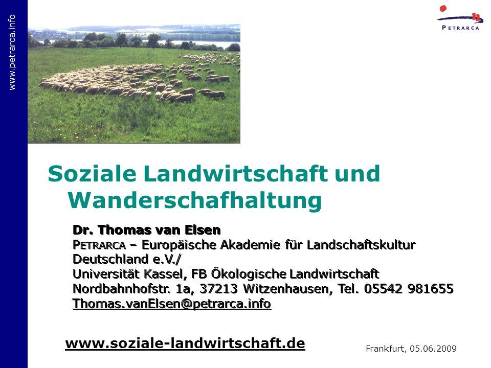 www.petrarca.info Soziale Landwirtschaft und Wanderschafhaltung Dr.