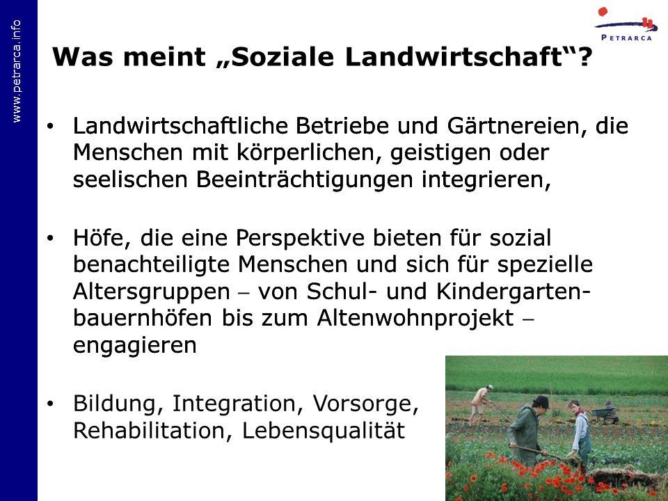 www.petrarca.info Was meint Soziale Landwirtschaft.