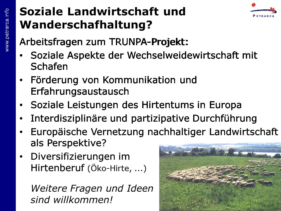 www.petrarca.info Soziale Landwirtschaft und Wanderschafhaltung.