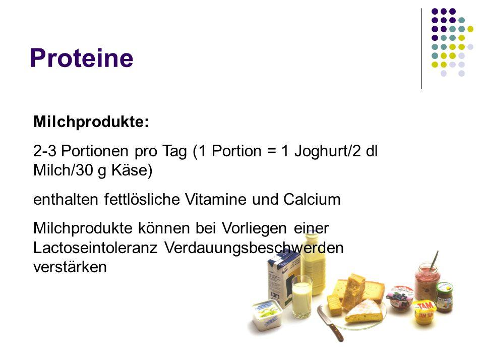 Proteine Milchprodukte: 2-3 Portionen pro Tag (1 Portion = 1 Joghurt/2 dl Milch/30 g Käse) enthalten fettlösliche Vitamine und Calcium Milchprodukte k