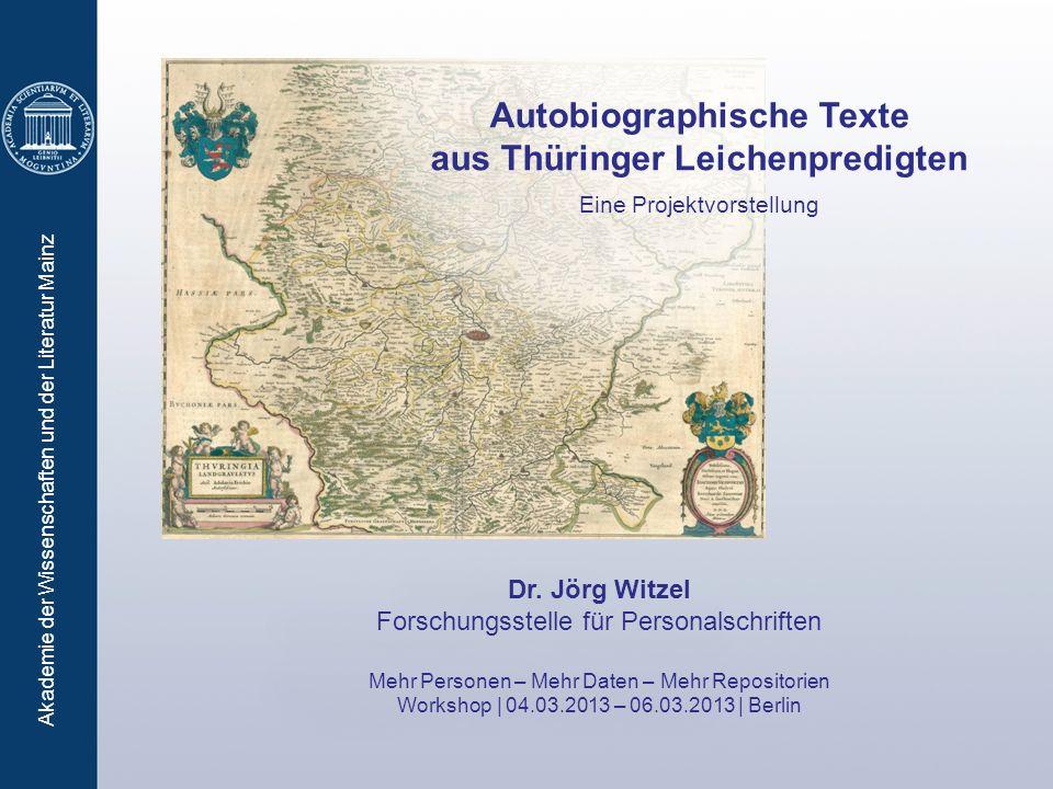 Akademie der Wissenschaften und der Literatur Mainz Dr. Jörg Witzel Forschungsstelle für Personalschriften Mehr Personen – Mehr Daten – Mehr Repositor