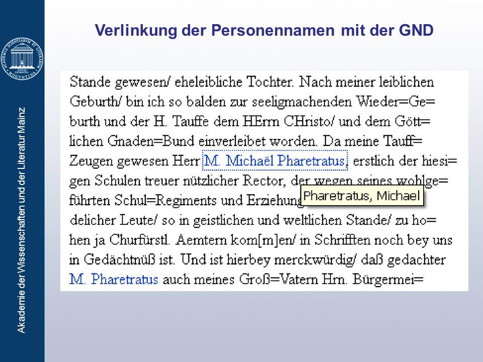 Akademie der Wissenschaften und der Literatur Mainz Verlinkung der Personennamen mit der GND