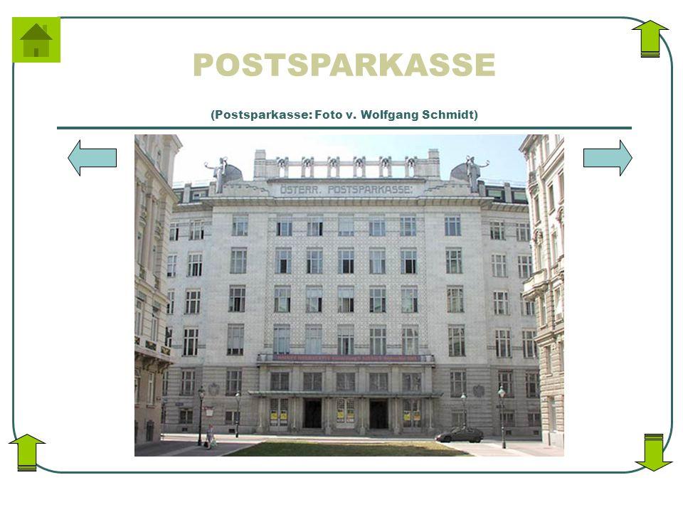 POSTSPARKASSE (Postsparkasse: Foto v. Wolfgang Schmidt)