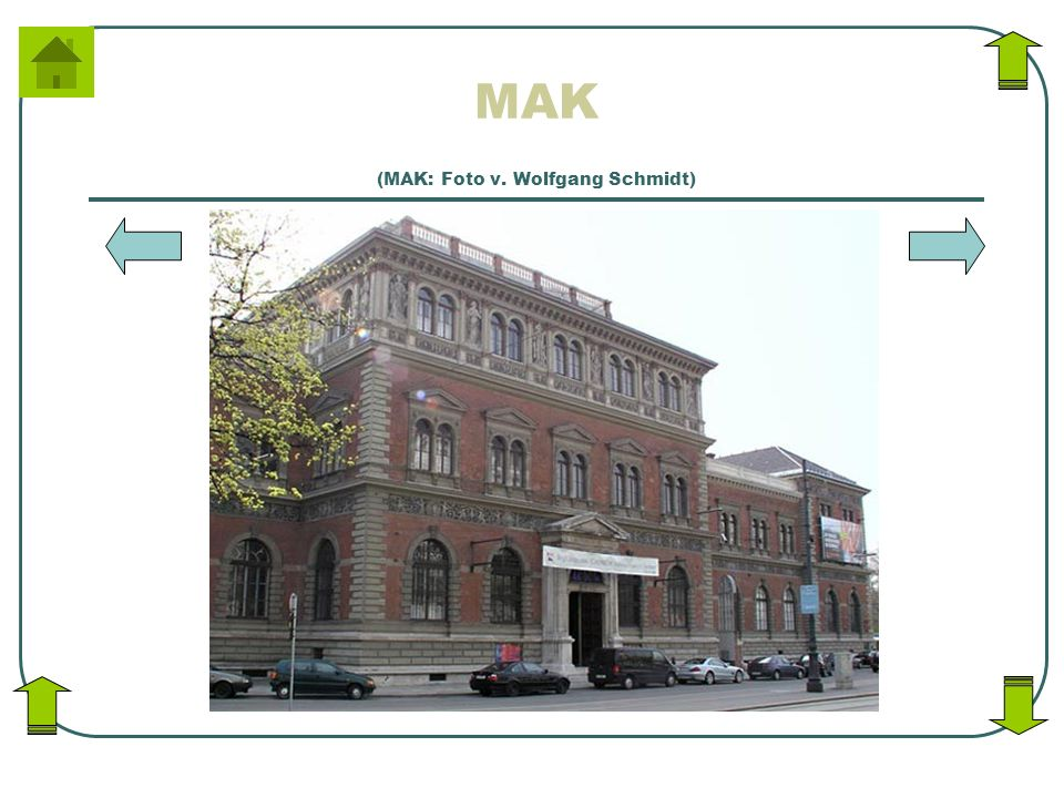 MAK (MAK: Foto v. Wolfgang Schmidt)