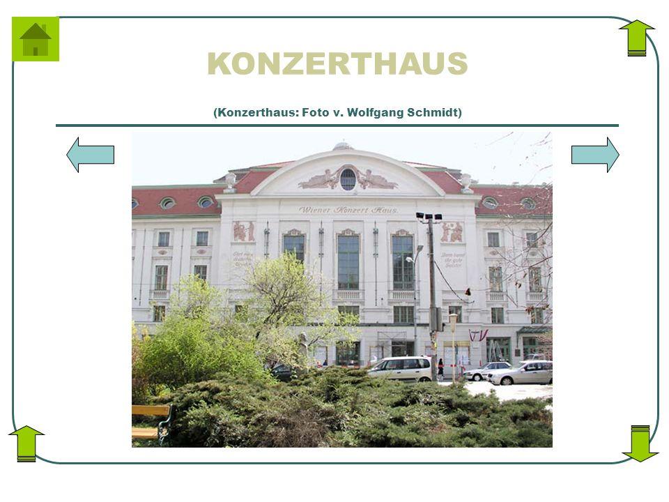 KONZERTHAUS (Konzerthaus: Foto v. Wolfgang Schmidt)