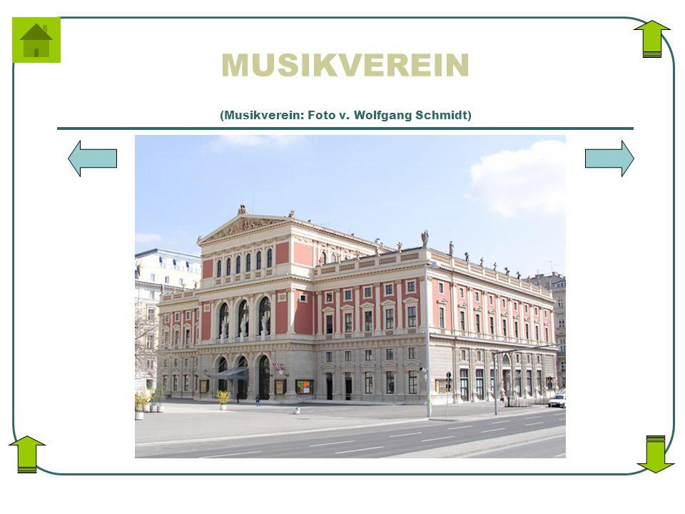 MUSIKVEREIN (Musikverein: Foto v. Wolfgang Schmidt)
