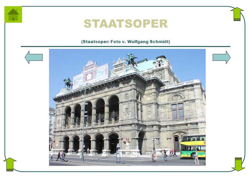 STAATSOPER (Staatsoper: Foto v. Wolfgang Schmidt)