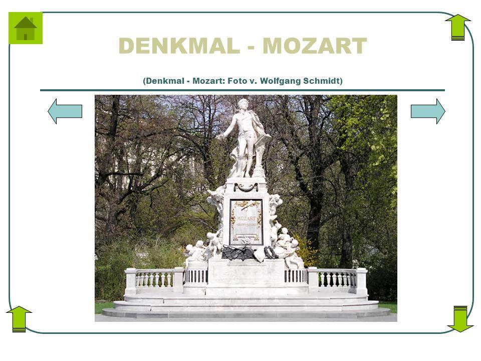 DENKMAL - MOZART (Denkmal - Mozart: Foto v. Wolfgang Schmidt)