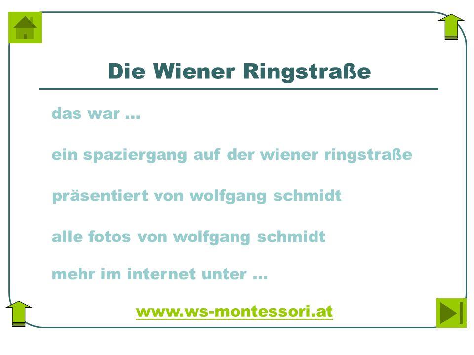 Die Wiener Ringstraße ein spaziergang auf der wiener ringstraße präsentiert von wolfgang schmidt alle fotos von wolfgang schmidt mehr im internet unte