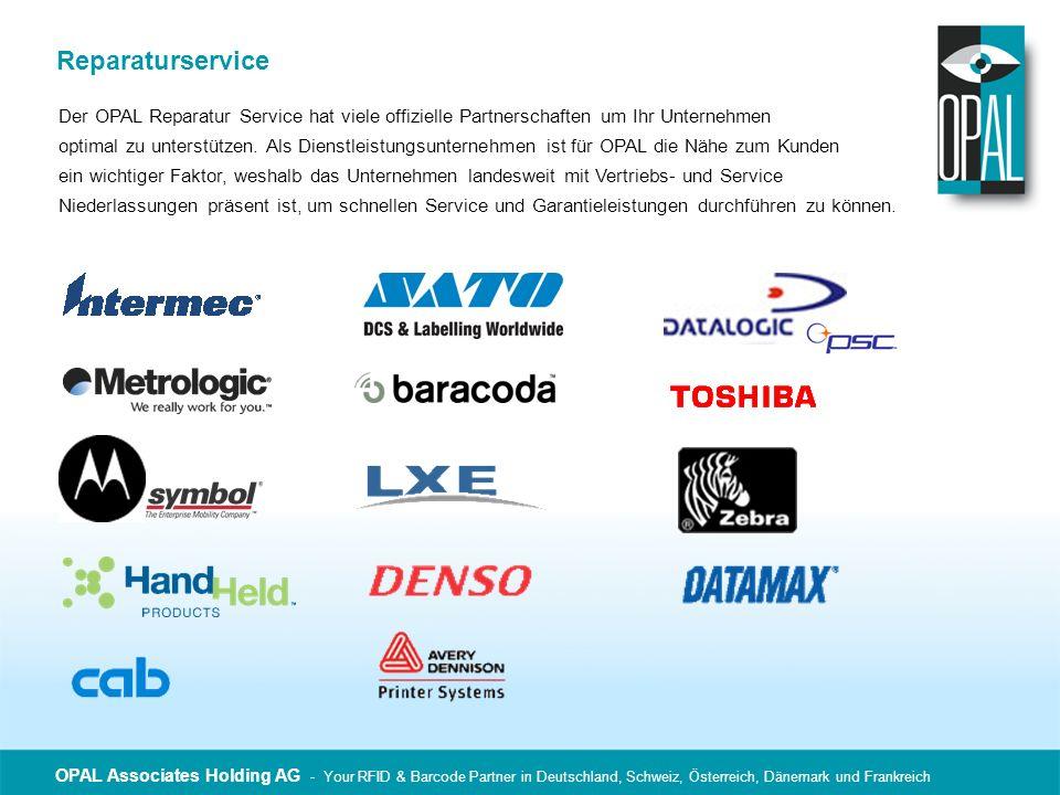 Reparaturservice Der OPAL Reparatur Service hat viele offizielle Partnerschaften um Ihr Unternehmen optimal zu unterstützen. Als Dienstleistungsuntern