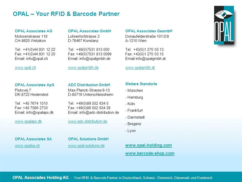 OPAL Associates Holding AG - Your RFID & Barcode Partner in Deutschland, Schweiz, Österreich, Dänemark und Frankreich OPAL – Your RFID & Barcode Partn