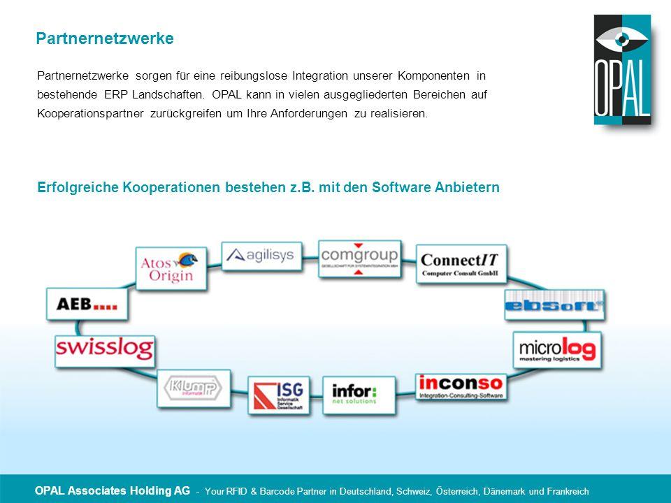 OPAL Associates Holding AG - Your RFID & Barcode Partner in Deutschland, Schweiz, Österreich, Dänemark und Frankreich Partnernetzwerke Partnernetzwerk