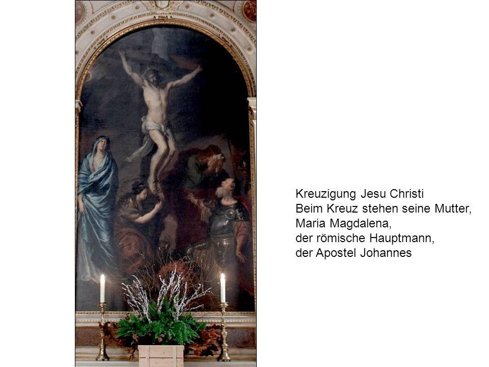 Kreuzigung Jesu Christi Beim Kreuz stehen seine Mutter, Maria Magdalena, der römische Hauptmann, der Apostel Johannes